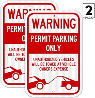 (2 Pack) Permit Parking Sign, No Parking Sign, 12x18 3M Reflective (EGP) Rust Free .63 Aluminum, Easy to Mount Weather Resistant Long Lasting Ink, Made in USA - by SIGO Sign