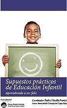 Supuestos prácticos de Educación Infantil: Aprendiendo a ser feliz