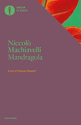 La mandragola (Mondadori) (Oscar classici Vol. 624)