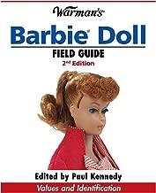Warman's Barbie Doll Field Guide: Values and Identification (Warman's Field Guide)