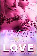 Tattoo Love: (Collana Brightlove) Formato Kindle