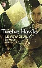Les Mondes paralleles 1/Le Voyageur
