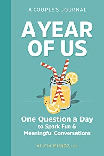Year of Us: A Couples Journal: One Question a Day to Spark Fun and Meaningful Conversations