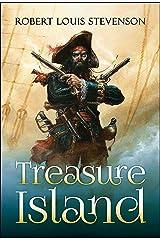 Treasure Island (Unabridged and fully illustrated) Kindle Edition
