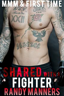Shared with a Fighter: MMM Gay Menage with Younger Man (Man on Man Menage Book 4)