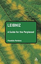 Leibniz: A Guide for the Perplexed (Guides for the Perplexed)