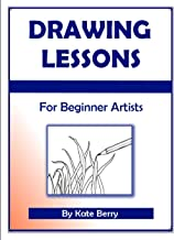 Drawing Lessons (Teach Yourself To Draw Book 1)