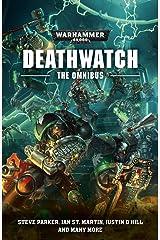 Deathwatch: The Omnibus (Warhammer 40,000) Kindle Edition