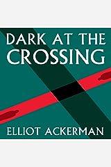Dark at the Crossing Audio CD