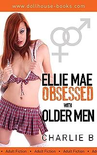 Ellie Mae, Obsessed with Older Men