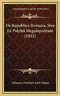 De Republica Romana, Sive Ex Polybii Megalopolitani (1823)
