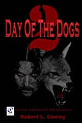 Day of the Dogs 2 (Bob and Grace Series) Kindle Edition