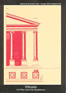 Los diez libros de arquitectura / The Ten Books on Architecture (Fuentes De Arte) (Spanish Edition)