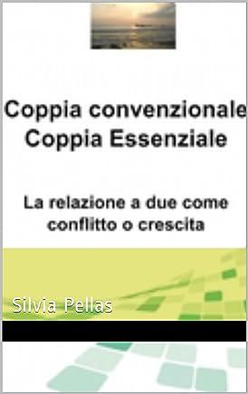 Coppia convenzionale Coppia essenziale: Silvia Pellas