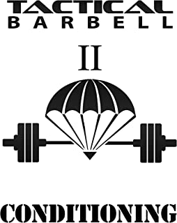 Tactical Barbell II: Conditioning