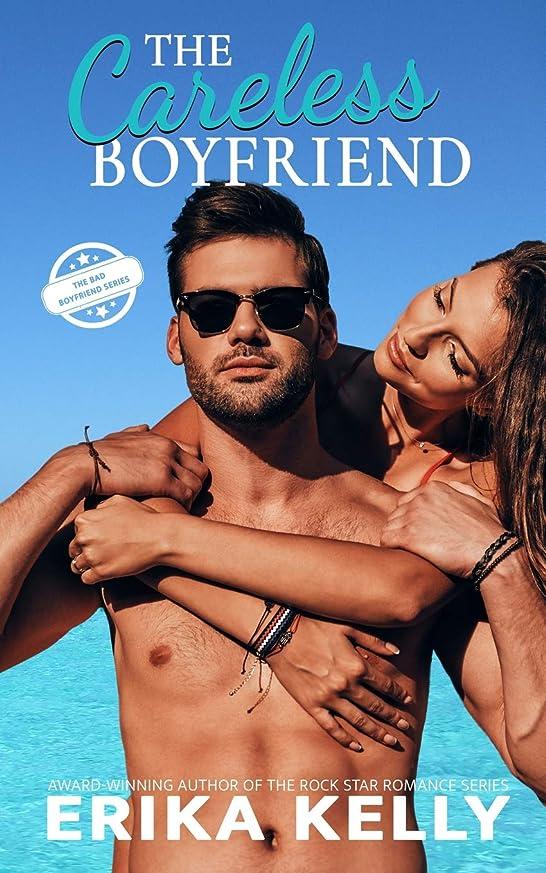 中性バラエティ出来事The Careless Boyfriend (The Bad Boyfriend series)