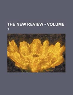 The New Review (Volume 7 )