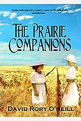 The Prairie Companions Kindle Edition