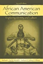 African American Communication: Examining the Complexities of Lived Experiences (Routledge Communication Series)