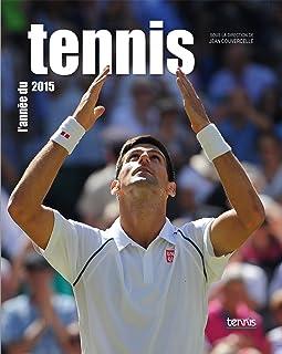 L'année du tennis 2015