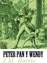 Peter Pan y Wendy (Spanish Edition)