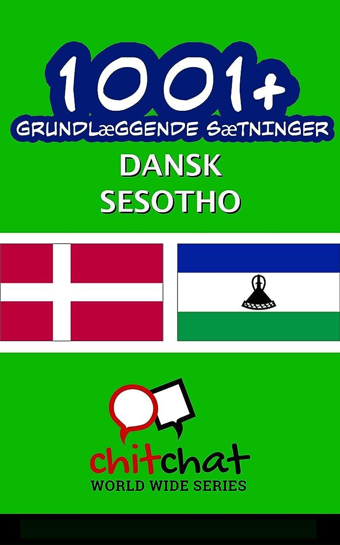 リスト評価するボイコット1001+ grundl?ggende s?tninger dansk - Sesotho (Danish Edition)