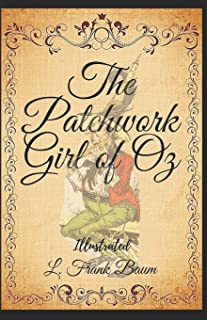The Patchwork Girl of Oz Books of Wonder Illustrated