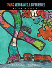 Trains, Video Games, AND Super Heroes: Autism in Context