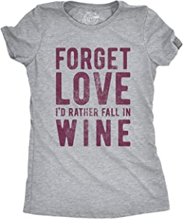 Crazy Dog T-Shirts Womens Forget Love I'd Rather Fall in Wine Tshirt Funny Valentines Day Drinking Tee