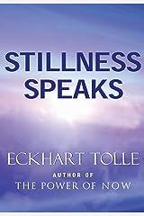 Stillness Speaks (English Edition) Format Kindle