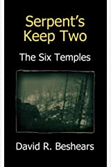 Serpent's Keep Two - The Six Temples Kindle Edition