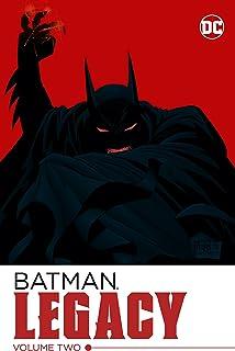 Batman: Legacy Volume 2
