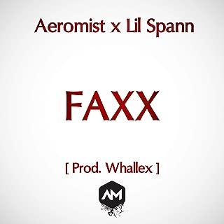 Faxx [Explicit]