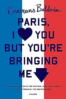 Paris, I Love You but You're Bringing Me Down
