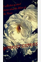 Yorkist Stories: A collection of short stories about the Wars of the Roses Kindle Edition