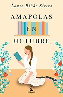 Amapolas en octubre (ESPASA NARRATIVA) (Spanish Edition)
