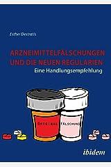 Arzneimittelfälschungen und die neuen Regularien: Eine Handlungsempfehlung Kindle Ausgabe