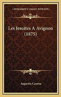 Les Jesuites A Avignon (1875)