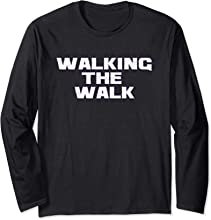 Walking The Walk T-Shirt T-shirt