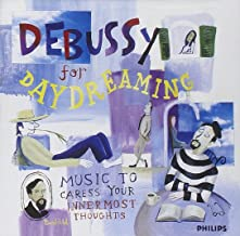 Debussy for Daydreaming / Various