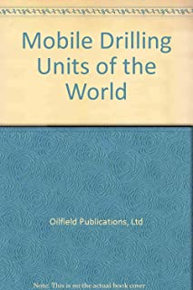 Mobile Drilling Units of the World
