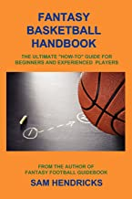 Best beginners guide to fantasy basketball Reviews