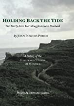 Holding Back the Tide: The Thirty-five Year Struggle to Save Montauk