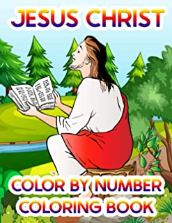 Jesus Christ Color By Number Coloring Book: A Holi Nativity Style Christmas Advent Calendar Coloring Book For Kids Christm...