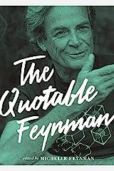 The Quotable Feynman Kindle Edition