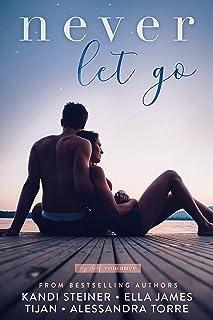 Never Let Go (Top Shelf Romance Book 6)
