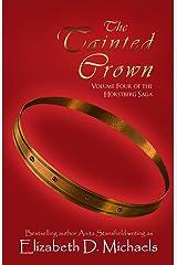 The Tainted Crown (Horstberg Saga Book 4) Kindle Edition