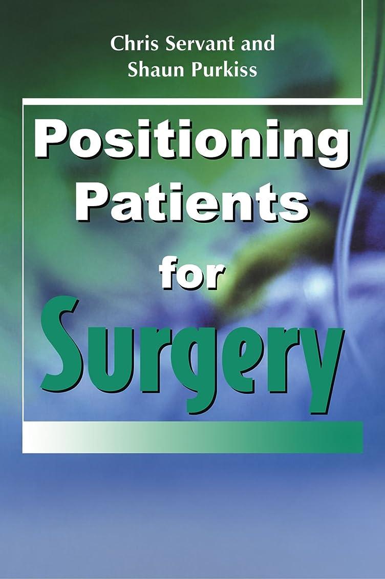 急いで歩行者大いにPositioning Patients for Surgery
