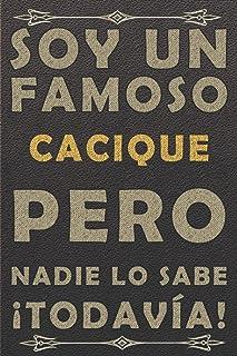 SOY UN FAMOSO CACIQUE PERO NADIE LO SABE ¡TODAVÍA!: cuaderno diario cuaderno, piel cuaderno, viaje cuaderno vintage cuader...