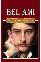 Bel-Ami: (édition française) [Annoté] (French Edition) Kindle Edition